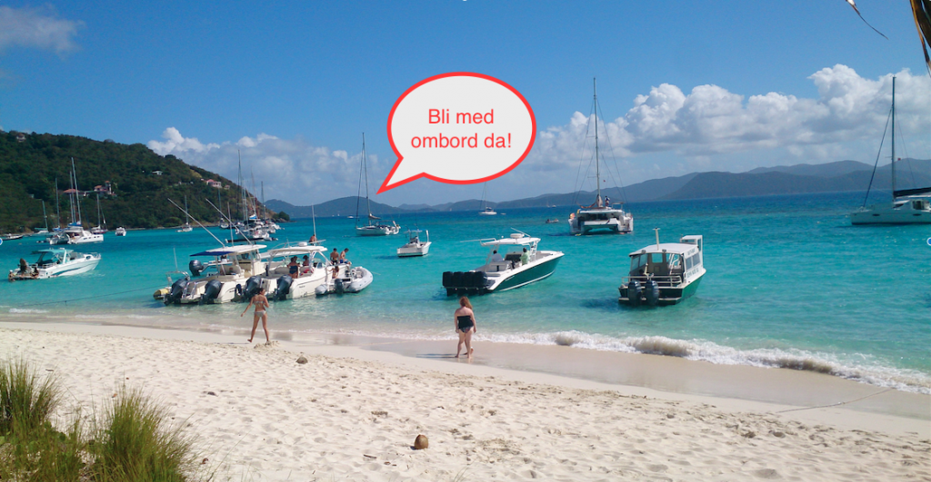 Just another day in Paradise, White Bay, Jost van Dyke, BVI
